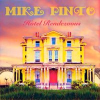 Hotel Rendezvous — Mike Pinto