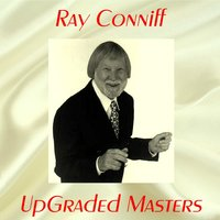 UpGraded Masters — Ray Conniff