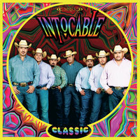 Classic — Intocable