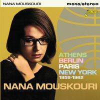 Athens, Berlin, Paris, New York (1959-1962) — Nana Mouskouri