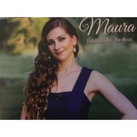 Thank You for the Music — Maura