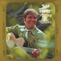 Rhymes & Reasons — John Denver