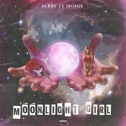 Moonlight Girl — Ironik, Derry