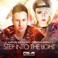 Step Into The Light — Fabio XB & Liuck feat. Christina Novelli