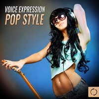 Voice Expression Pop Style — The Vocal Masters