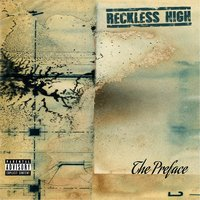 The Preface EP — Reckless High