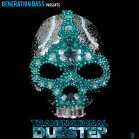 Generation Bass Presents:Transnational Dubstep — сборник