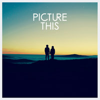 Picture This — Picture This