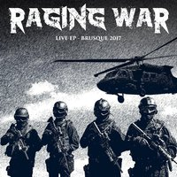 Live EP Brusque — Raging War