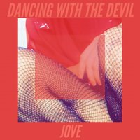 Dancing With The Devil — Jové