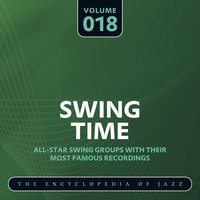 Swing Time - The Encyclopedia of Jazz, Vol. 18 — сборник