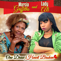 One Draw / Heart Broken — Marcia Griffiths, Lady Ali