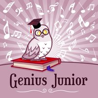 Genius Junior – Brilliant Music for Baby, Improve Mind Your Child, Einstein Effect — Baby Music