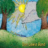 Only Heaven Knows — Don Lewis Band