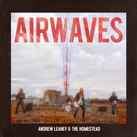 Airwaves — Paul Ebersold, Andrew Leahey & the Homestead