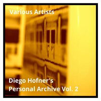 Diego Hofner's Personal Archive Vol. 2 — сборник