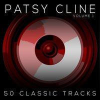 50 Classic Tracks Vol 1 — Patsy Cline
