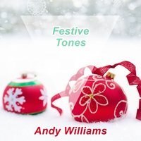 Festive Tones — Andy Williams