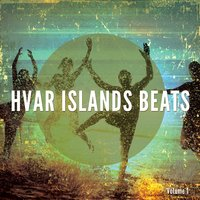 Hvar Islands Beats, Vol. 1 — сборник