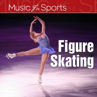 Music for Sports: Figure Skating — сборник