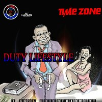 Dutty Lifestyle — Time Zone