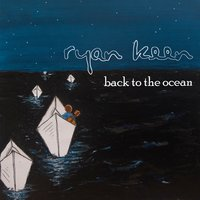 Back to the Ocean EP — Ryan Keen