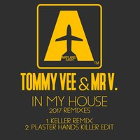 In My House, Vol. 2 — Tommy Vee, Mr V, Tommy Vee, Mr V.