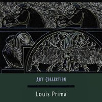 Art Collection — Louis Prima