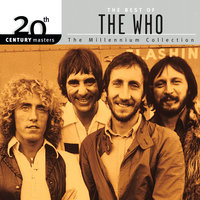 20th Century Masters: The Millennium Collection: Best Of The Who — The Who