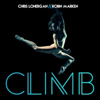 Climb — Chris Lonergan & Robin Marken
