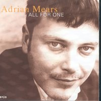 All for One — Adrian Mears