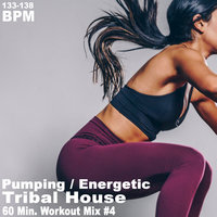 Pumping Energetic Tribal House Workout Mix — сборник