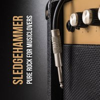 Sledgehammer: Pure Rock for Musiclovers — сборник