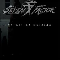 The Art of Suicide — Seven Factor
