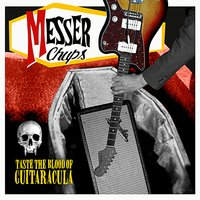 Taste the Blood of Guitaracula — Messer Chups