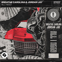 All I Need — Breathe Carolina, Jordan Jay
