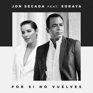 Jon Secada, Soraya - Por Si No Vuelves