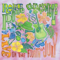 Live on the Fourth of July — Rolie Polie Guacamole