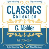 Gustav Mahler, the Collection — сборник