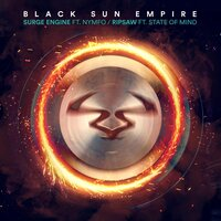 Surge Engine / Ripsaw — Black Sun Empire