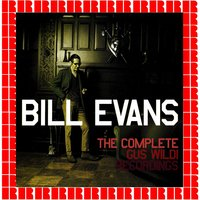 The Complete Gus Wildi Recordings — Bill Evans