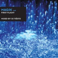 Magik One — Tiësto