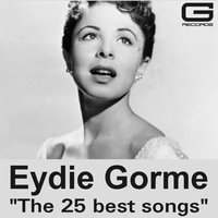 The 25 Best Songs — Eydie Gorme