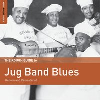 Rough Guide to Jug Band Blues — сборник