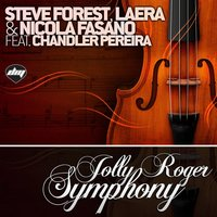 Jolly Roger Symphony — Steve Forest, Laera, Nicola Fasano, Chandler Pereira