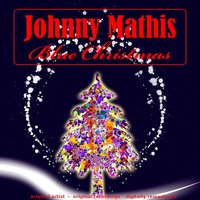 Blue Christmas — Johnny Mathis
