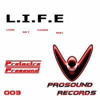 Living My Life — Prolectro Prosound