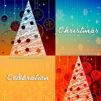 Christmas Celebration - The Christmas Songs Collection — Ирвинг Берлин
