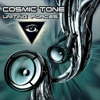 Uniting Forces — Cosmic Tone