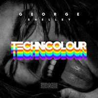 Technicolour — George Shelley
